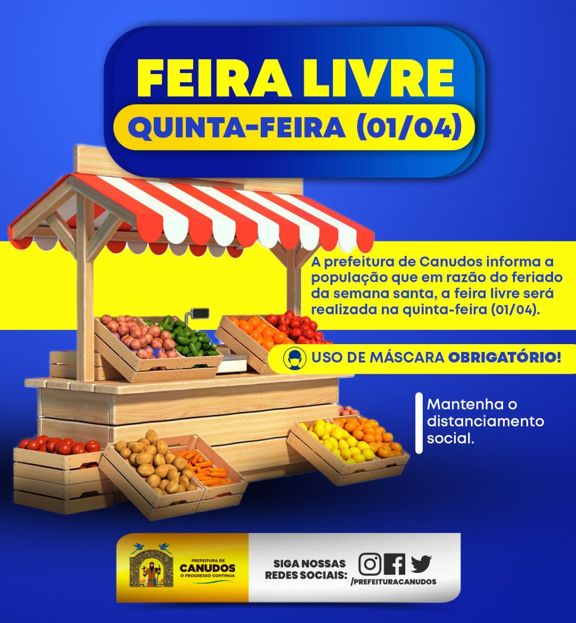 A Prefeitura Municipal de Canudos informa que  em razão do feriado de semana santa, a feira livre acontecerá na quinta-feira.